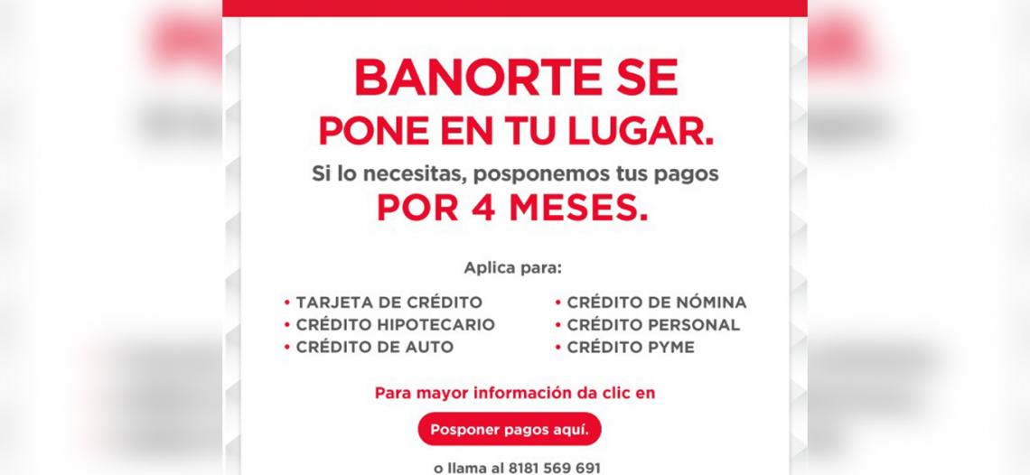"Por Coronavirus, Banorte permitirá que clientes se ""atrasen"" 4 meses en sus pagos"